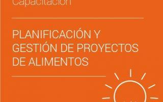 Capacitación en planificación y gestión de proyectos de alimentos