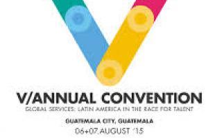 """V Convención Anual: """"Servicios globales: América Latina en la competencia por el talento"""""""