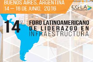 XIV Foro Latinoamericano de Liderazgo en Infraestructura