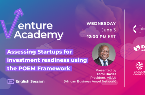 WEBINAR: Venture Academy: Assessing Startups for investment readiness using the POEM Framework