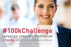 #100kChallenge: the IDB and nine multinational companies join forces to empower 100,000 women entrepreneurs in the Americas by 2021