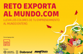 El Reto Exporta al Mundo está convocando a los emprendimientos más innovadores para exportación